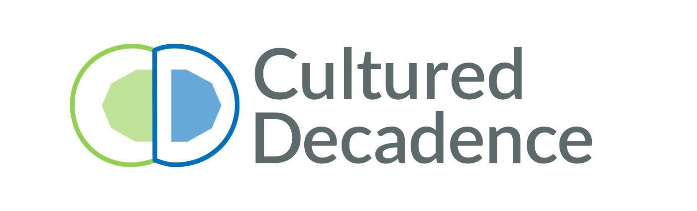 Cultured Decadence
